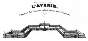 Victor Considérant, Perspective view of Charles Fourier's Phalanstère